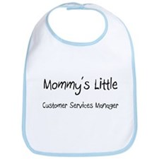 Mommy's Little Customer Services Manager Bib