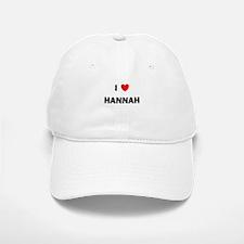 I love Hannah Baseball Baseball Cap