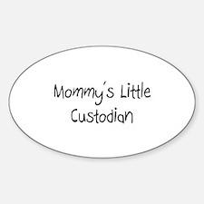 Mommy's Little Custodian Oval Decal