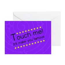It'll make you famous Greeting Cards (Pk of 10)