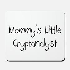 Mommy's Little Cryptanalyst Mousepad