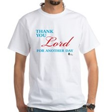 Thank You Lord For Another Da Shirt
