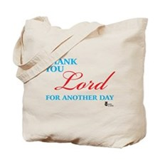 Thank You Lord For Another Da Tote Bag