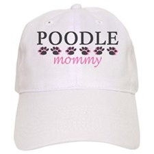 POODLE MOMMY Baseball Cap