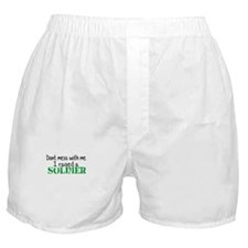 Dont Mess With Me. I Raised a Boxer Shorts