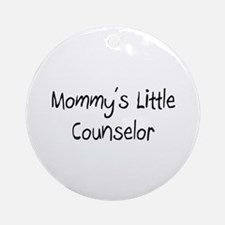 Mommy's Little Counselor Ornament (Round)