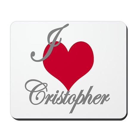 I love (heart) Cristopher Mousepad