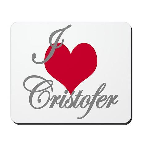 I love (heart) Cristofer Mousepad