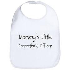 Mommy's Little Corrections Officer Bib