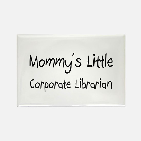 Mommy's Little Corporate Librarian Rectangle Magne