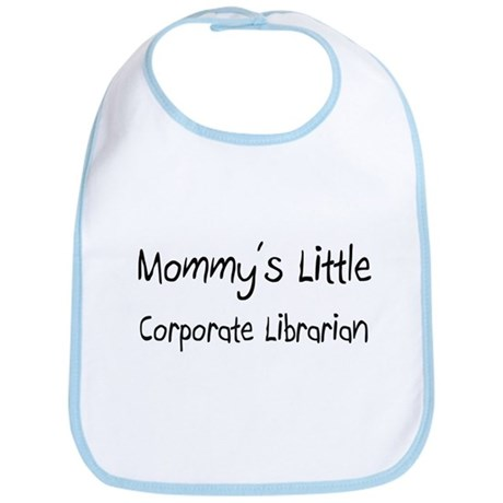 Mommy's Little Corporate Librarian Bib