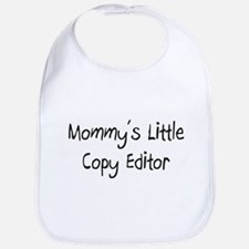 Mommy's Little Copy Editor Bib