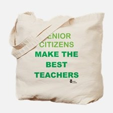 Senior Citizens Make the Best Tote Bag