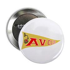 """AV Club 2.25"""" Button"""