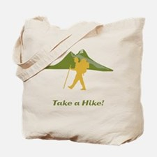 Take A Hike Tote Bag