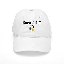 Born 2 DJ Baseball Cap