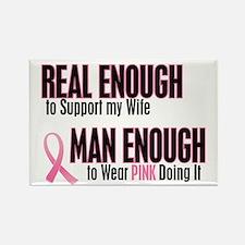Real Enough Man Enough 1 (Wife) Rectangle Magnet (