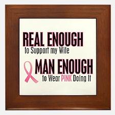Real Enough Man Enough 1 (Wife) Framed Tile