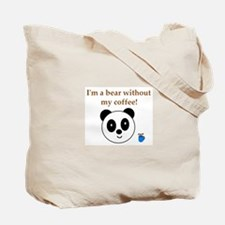 BEAR WITHOUT COFFEE Tote Bag