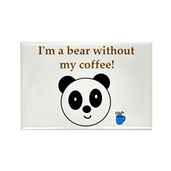 BEAR WITHOUT COFFEE Rectangle Magnet