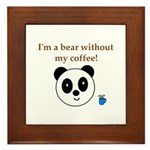 BEAR WITHOUT COFFEE Framed Tile