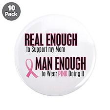"""Real Enough Man Enough 1 (Mom) 3.5"""" Button (10 pac"""