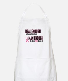 Real Enough Man Enough 1 (Mom) BBQ Apron