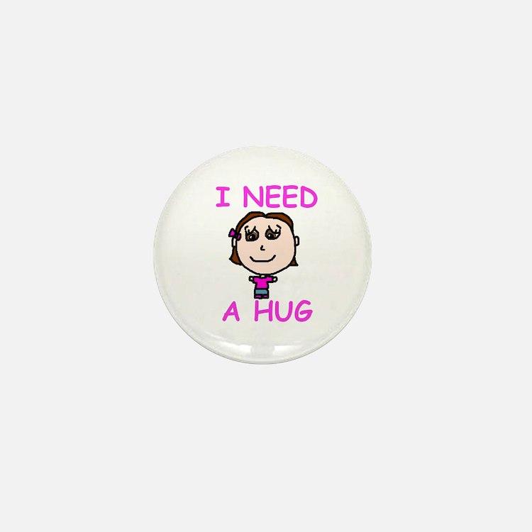 I Need a Hug Mini Button