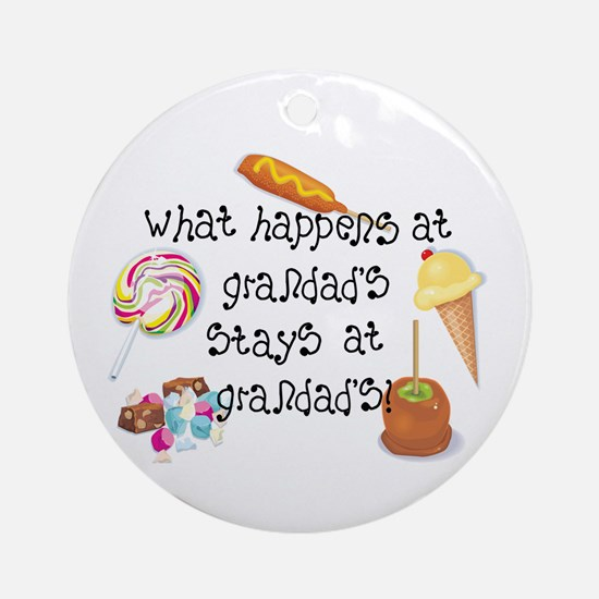 What Happens at Grandad's... Ornament (Round)