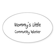 Mommy's Little Community Worker Oval Decal
