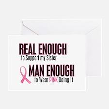 Real Enough Man Enough 1 (Sister) Greeting Card