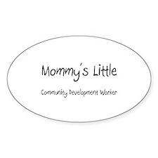 Mommy's Little Community Development Worker Sticke