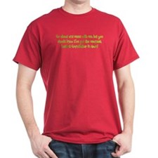 One Mean Grandfather! T-Shirt