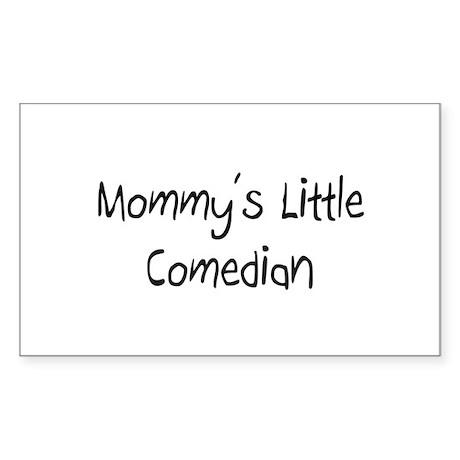 Mommy's Little Comedian Rectangle Sticker