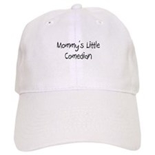 Mommy's Little Comedian Baseball Cap