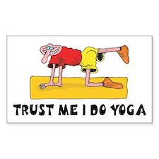 Trust Me I Do Yoga Rectangle Decal