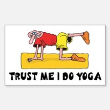 Trust Me I Do Yoga Rectangle Decal