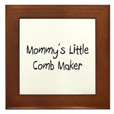 Mommy's Little Comb Maker Framed Tile