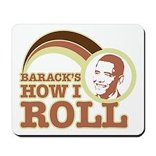 barack's how I roll Mousepad