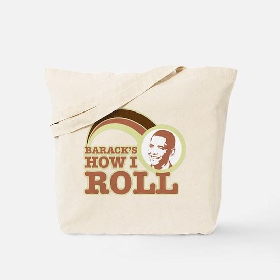 barack's how I roll Tote Bag