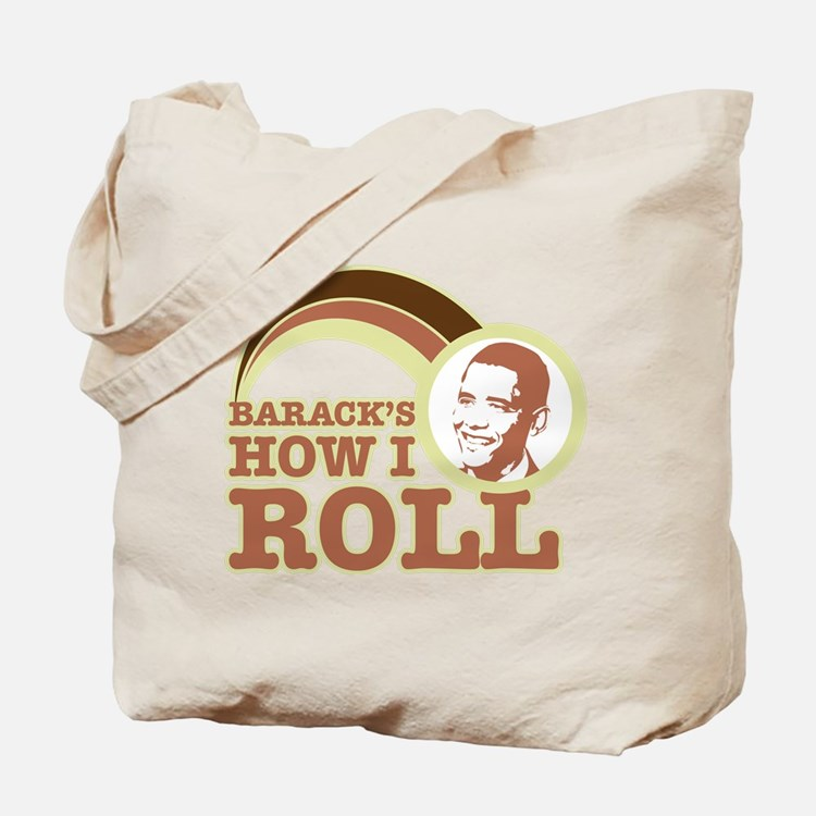 barack's how I roll Tote Bag