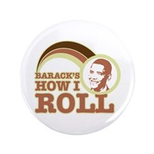 """barack's how I roll 3.5"""" Button (100 pack)"""
