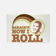 barack's how I roll Rectangle Magnet