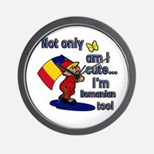 Not only am I cute I'm Romanian too! Wall Clock