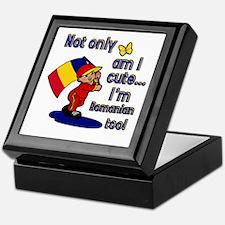 Not only am I cute I'm Romanian too! Keepsake Box