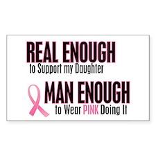 Real Enough Man Enough 1 (Daughter) Decal