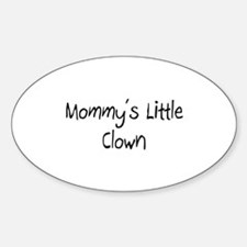 Mommy's Little Clown Oval Decal