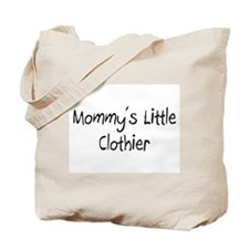 Mommy's Little Clothier Tote Bag