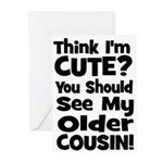 Think I'm Cute? Older Cousin Greeting Cards (Pk of