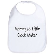 Mommy's Little Clock Maker Bib